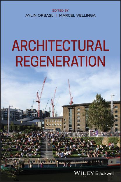 Группа авторов Architectural Regeneration