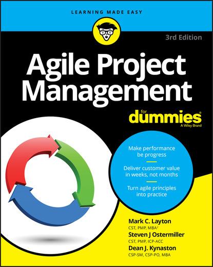 Марк С. Лейтон Agile Project Management For Dummies deborah ng online community management for dummies
