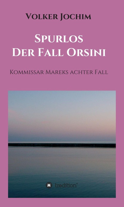 Volker Jochim Spurlos Der Fall Orsini christiane nill theobald endlich wieder montag die neue lust auf leistung