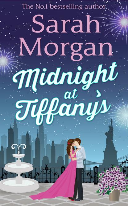 Sarah Morgan Midnight At Tiffany's a summer night s dream