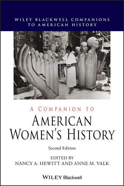 Группа авторов A Companion to American Women's History недорого