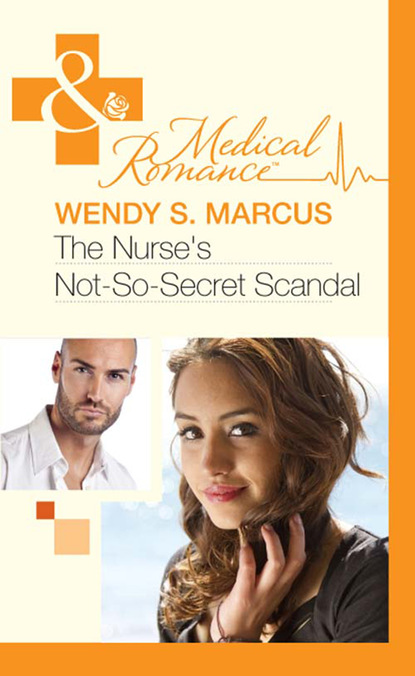 Фото - Wendy S. Marcus The Nurse's Not-So-Secret Scandal wendy s marcus when one night isn t enough