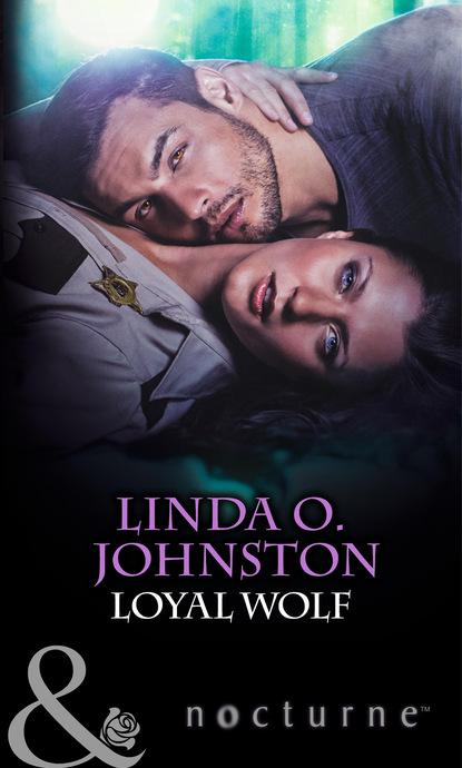 Linda O. Johnston Loyal Wolf susan schneider alpha woman meets her match