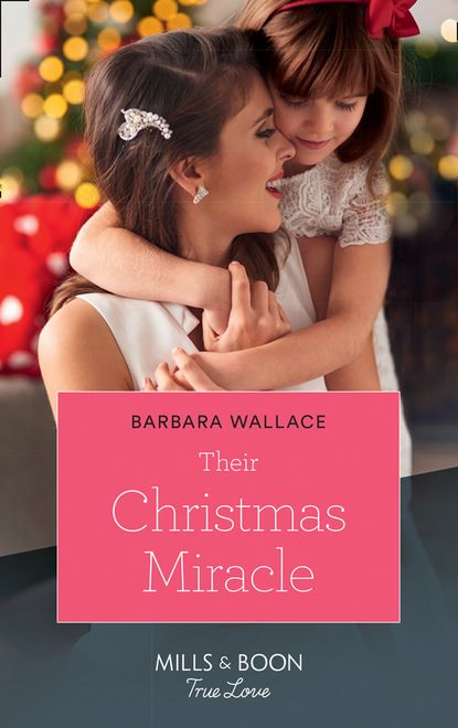 Barbara Wallace Their Christmas Miracle the lost daughter