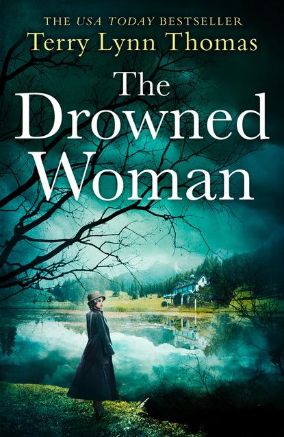 Terry Lynn Thomas The Drowned Woman terry lynn thomas house of secrets