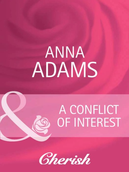 Фото - Anna Adams A Conflict of Interest maria realf the one