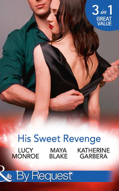 Katherine Garbera His Sweet Revenge
