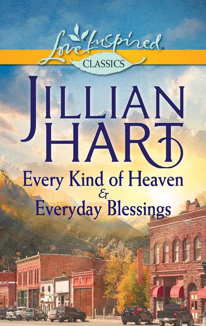 Фото - Jillian Hart Every Kind of Heaven & Everyday Blessings jillian hart every kind of heaven