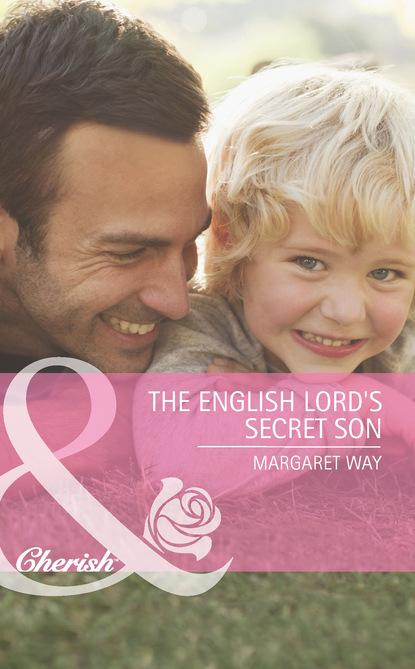 Margaret Way The English Lord's Secret Son недорого