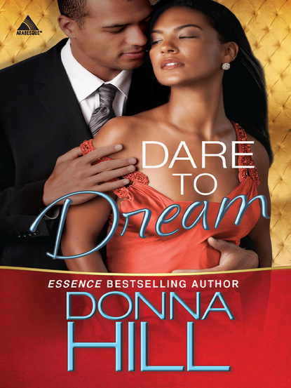 Donna Hill Dare to Dream desiree holt spurred to submission