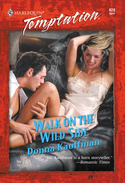 Donna Kauffman Walk On The Wild Side alison barnard a walk in the rain