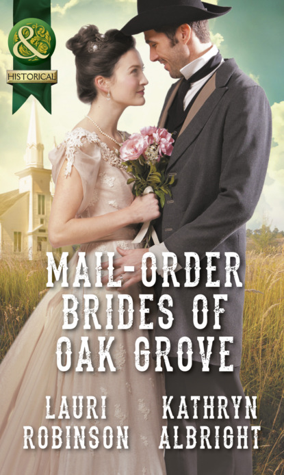 Lauri Robinson Mail-Order Brides Of Oak Grove фото