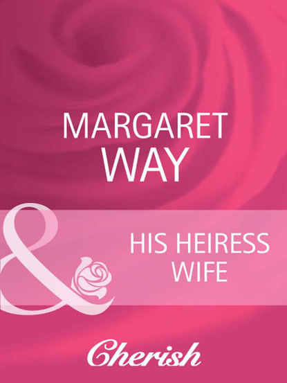 His Heiress Wife
