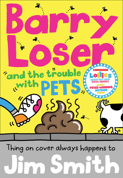 Jim Smith Barry Loser and the trouble with pets
