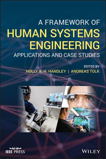 Группа авторов A Framework of Human Systems Engineering группа авторов electrochemistry of functional supramolecular systems