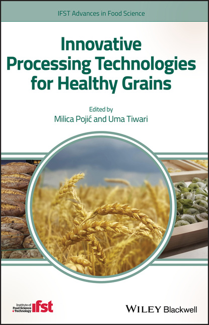 Группа авторов Innovative Processing Technologies for Healthy Grains недорого