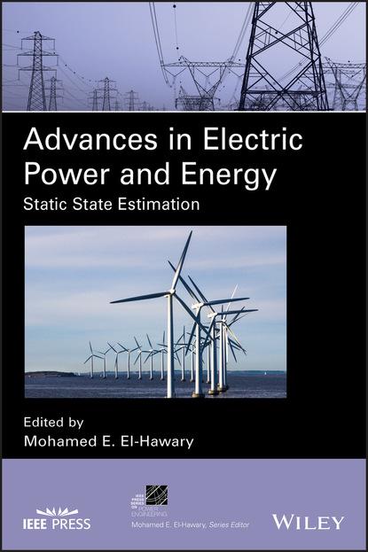 Фото - Группа авторов Advances in Electric Power and Energy francisco díaz gonzález energy storage in power systems