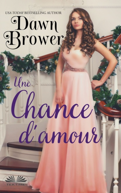 Dawn Brower Une Chance D'Amour