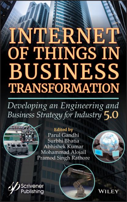 Группа авторов Internet of Things in Business Transformation группа авторов ganzheitliche marketingkommunikation im internet