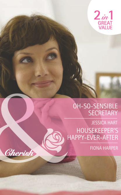 Oh-So-Sensible Secretary / Housekeeper's Happy-Ever-After