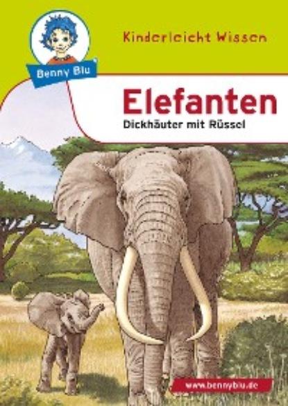 Фото - Nicola Herbst Benny Blu - Elefanten nicola herbst benny blu olympia