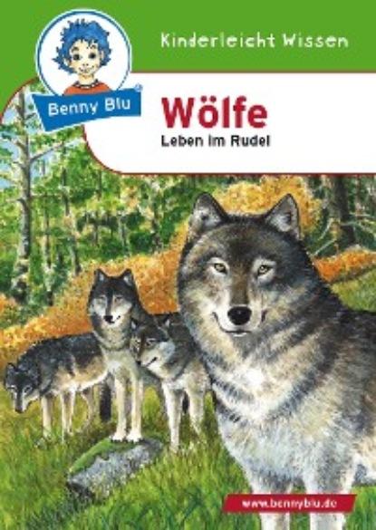 Susanne Hansch Benny Blu - Wölfe недорого