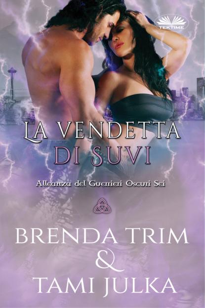 Brenda Trim La Vendetta Di Suvi brenda trim la vendetta di suvi