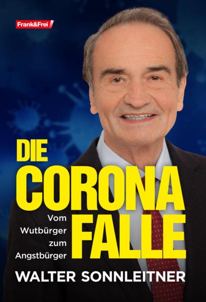 Walter Sonnleitner Die Corona-Falle markus muliar damit wir uns verstehen