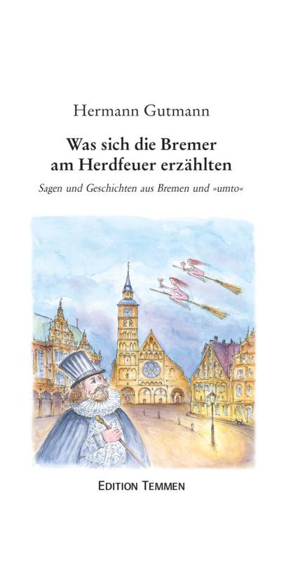 Фото - Hermann Gutmann Was sich die Bremer am Herdfeuer erzählten hermann gutmann worpsweder geschichten