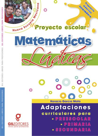 Фото - Horacio García Mata Mi proyecto escolar Matemáticas Lúdicas juan carlos rodríguez macías prácticas de investigación aplicada a contextos educativos