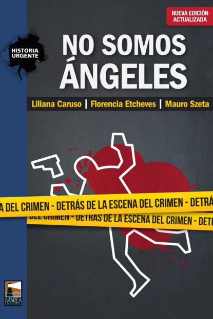 nadine mirabeaux el libro de los ángeles Liliana Caruso No somos ángeles