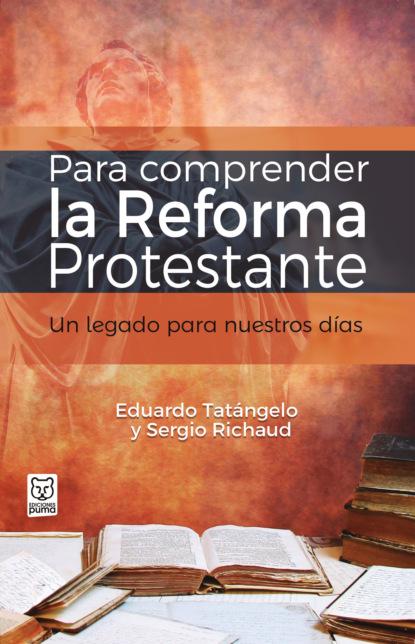 Фото - Eduardo Tatángelo Para comprender la Reforma Protestante carlos rodrigues brandão la educación popular de ayer y de hoy