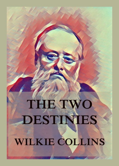 The Two Destinies