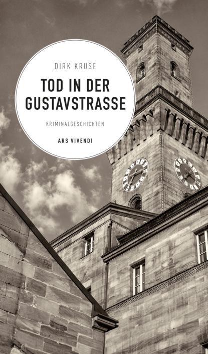Dirk Kruse Tod in der Gustavstraße (eBook) dirk greyson das herz des alphas