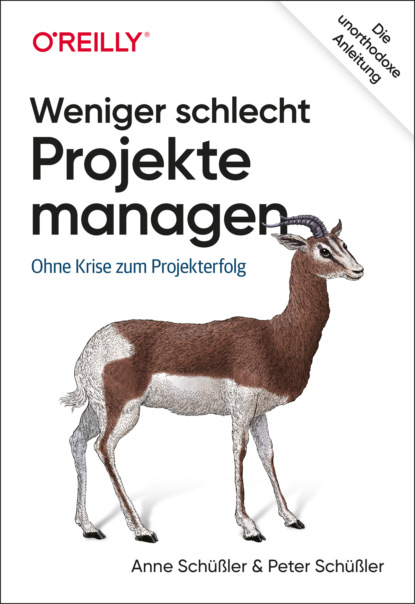Anne Schüßler Weniger schlecht Projekte managen недорого