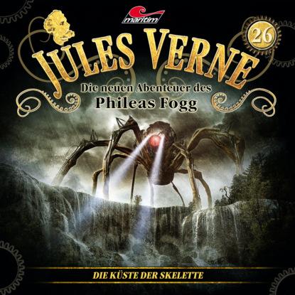 Фото - Marc Freund Jules Verne, Die neuen Abenteuer des Phileas Fogg, Folge 26: Die Küste der Skelette jules verne die meuterer von der bounty ungekürzt