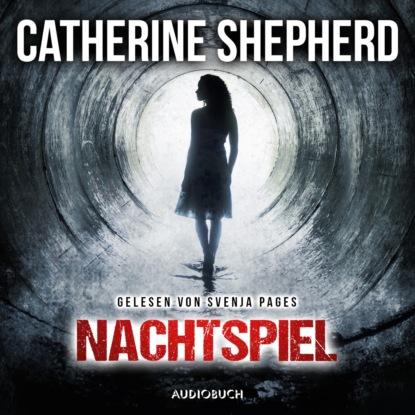 Catherine Shepherd Nachtspiel - Ein Fall für Julia Schwarz, Band 2 (Ungekürzt) недорого