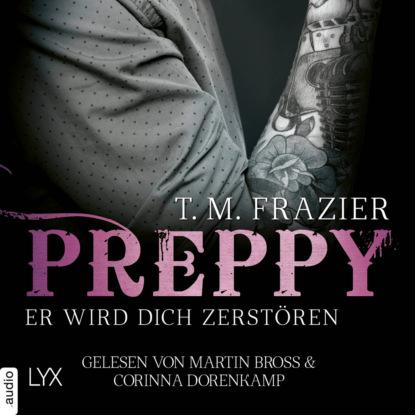 t m frazier king tom 1 the king T. M. Frazier Preppy - Er wird dich zerstören - King-Reihe, Band 6 (Ungekürzt)