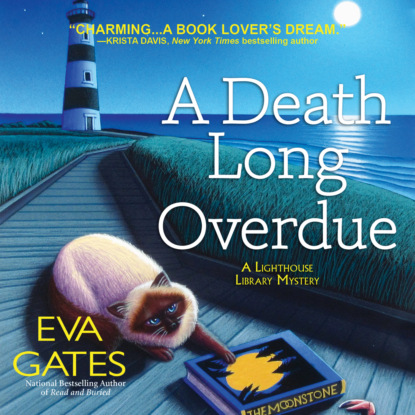 Eva Gates A Death Long Overdue - A Lighthouse Library Mystery (Unabridged) a brush with death a susie mahl mystery