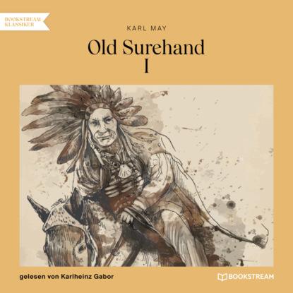 Old Surehand I (Ungek?rzt)
