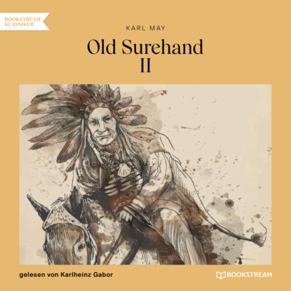 Old Surehand II (Ungek?rzt)