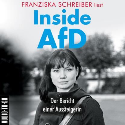 Franziska Schreiber Inside AfD (Ungekürzt)