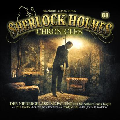 Sir Arthur Conan Doyle Sherlock Holmes Chronicles, Folge 68: Der niedergelassene Patient