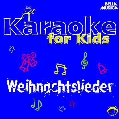 Schüler aus Stutensee-Blankenloch Karaoke für Kids: Weihnachtslieder, Vol. 3