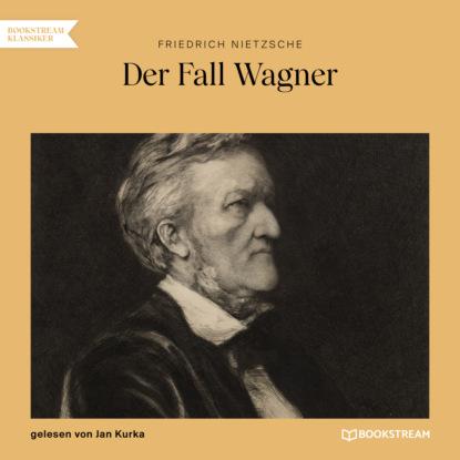 Der Fall Wagner (Ungek?rzt)