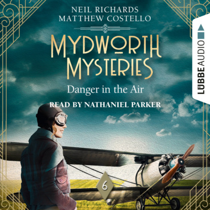 islands of aloha mystery series 6 book series Matthew Costello Danger in the Air - Mydworth Mysteries - A Cosy Historical Mystery Series, Episode 6 (Unabridged)