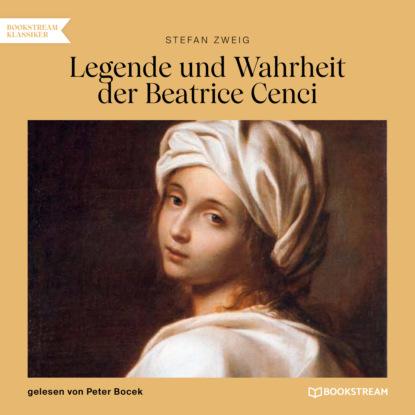 Legende und Wahrheit der Beatrice Cenci (Ungek?rzt)