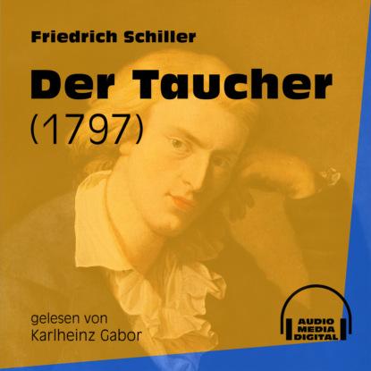 Der Taucher - 1797 (Ungek?rzt)