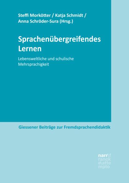 Группа авторов Sprachenübergreifendes Lernen группа авторов italien polen kulturtransfer im europäischen kontext