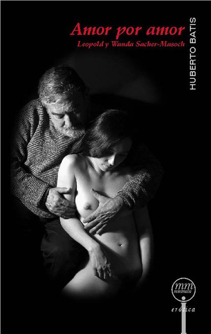 Фото - Humberto Batis Amor por amor fiona harper mágico amor un baile de amor junto a los almendros